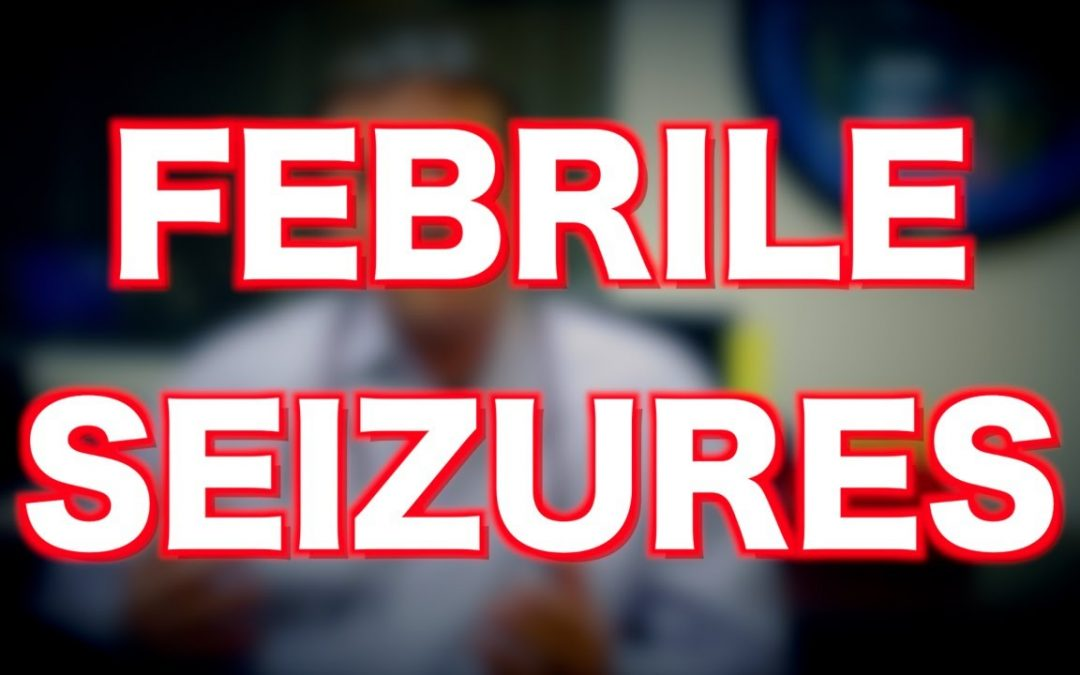 Know more about febrile seizures in children