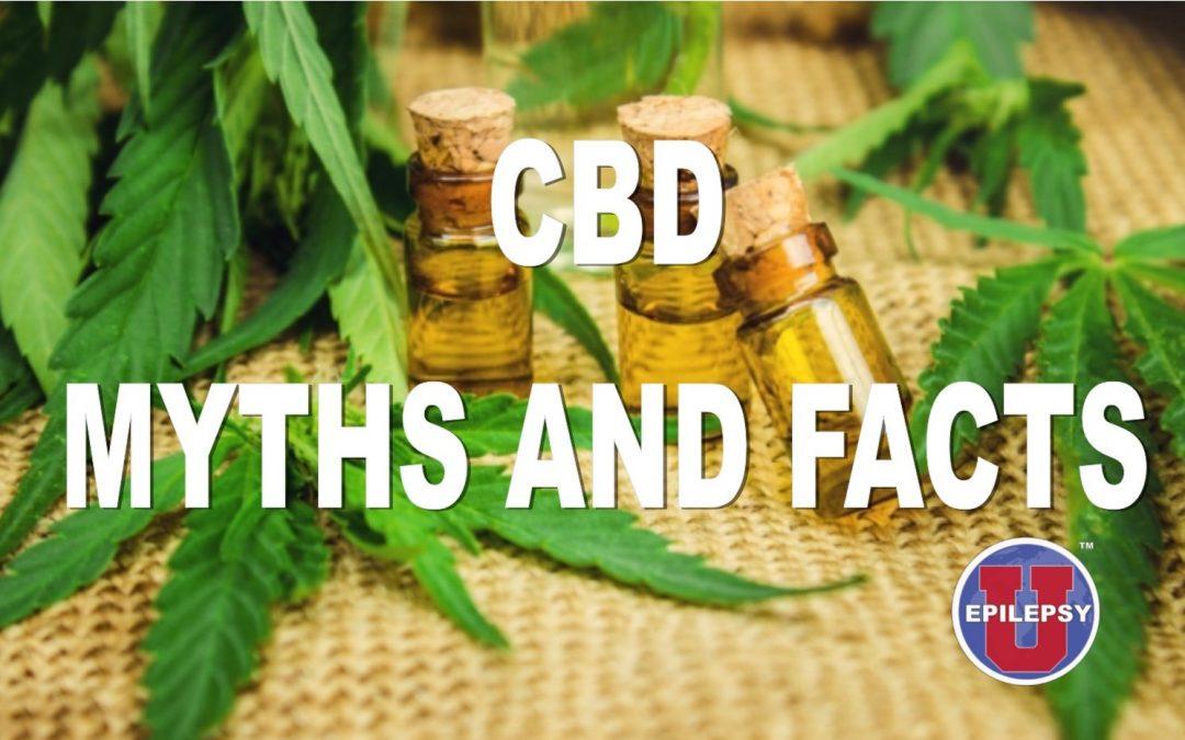 Epilepsy, Medical Marijuana and CBD: Myths and Facts