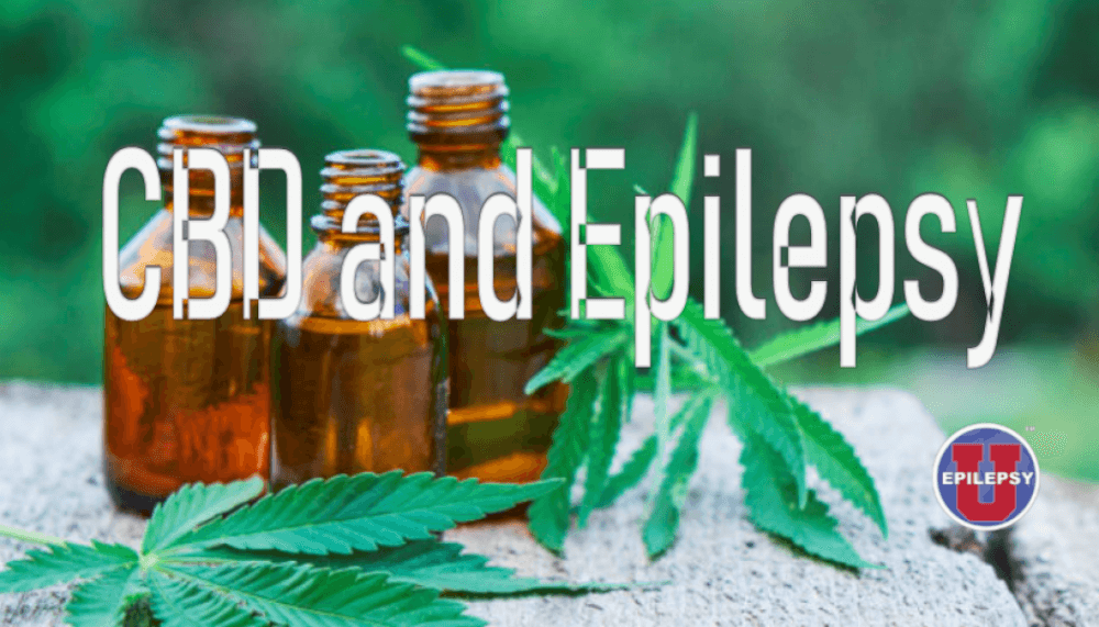 Epilepsy Epilepsy expert discusses latest research, side effects and FDA guidance for use aproved CBD treatment