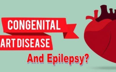 Epilepsy Characterized as Congenital Heart Disease Complication